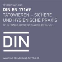 """DIN EN 17169 """"Tätowieren – Sichere und hygienische Praxis"""" wurde in finaler und deutscher Fassung veröffentlicht"""