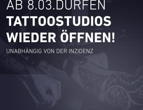 Lt. heutigen Beschluss des Bundes: Tattoostudios dürfen ab 8. März wieder öffnen!